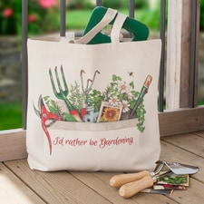 I'd Rather Be Gardening Tote Bag