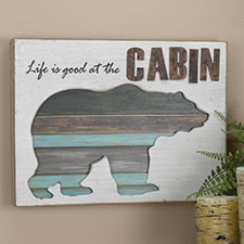 Life is Good at the Cabin Sign