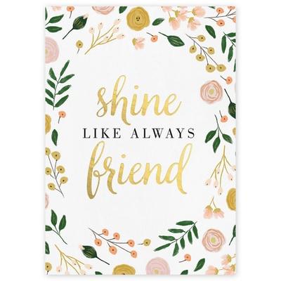 Shine Like Always Friend