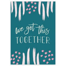 We Got This Together