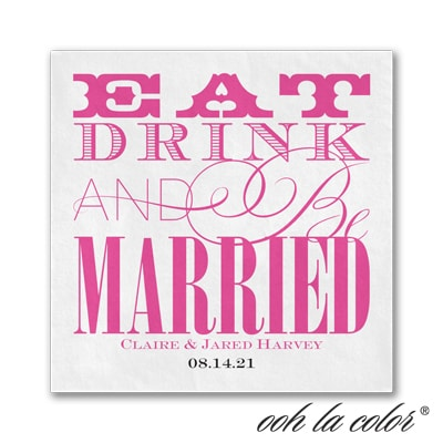 Eat Drink Be Married Napkins