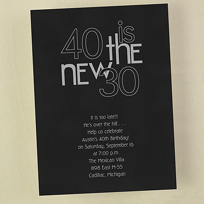 40 is the New 30 - Invitation