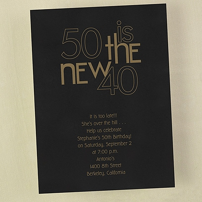 50 is the New 40 - Invitation