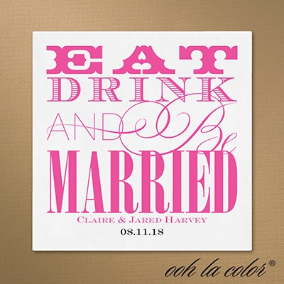 Eat, Drink and Be Married Napkin