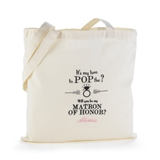 Pop the Question Tote Bag - Matron of Honor