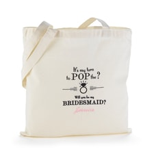 Pop the Question Tote Bag - Bridesmaid