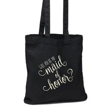 Will You Be My Maid of Honor Black Tote Bag