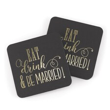 Eat, Drink, Be Married - Coasters