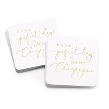Drink Champagne - Coasters
