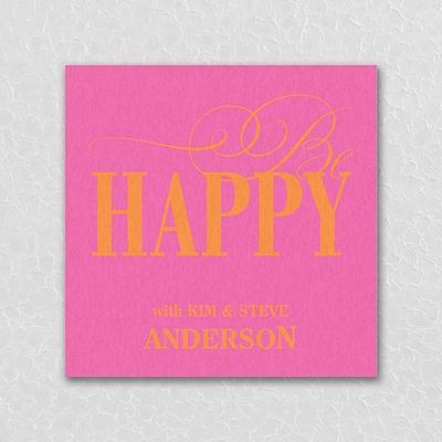 Be Happy - Coaster