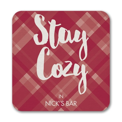Stay Cozy - Coasters