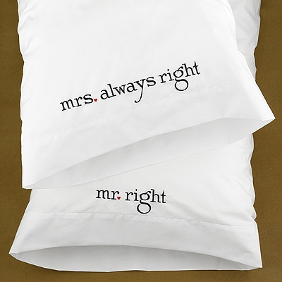 Mr. and Mrs. Right Pillowcases