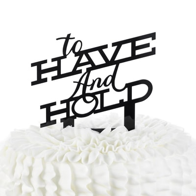 Have & Hold - Cake Pick