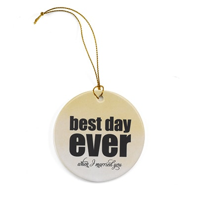 Best Day Ever - Ornament