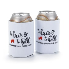 To Have & To Hold - Can Coolers