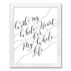 My Heart Art Print - Design Only - Framed